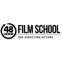 48HFS 005: Directing Actors