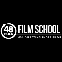 48HFS 004: Directing Short Films
